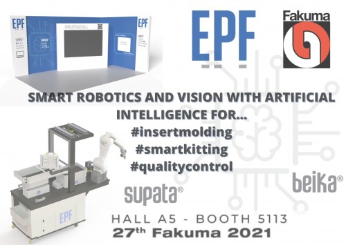 EPF AT FAKUMA MESSE WITH SMART ROBOTICS AND VISION WITH ARTIFICIAL INTELLIGENCE